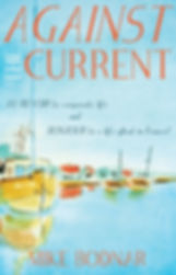 Cover of Against The Current travel book