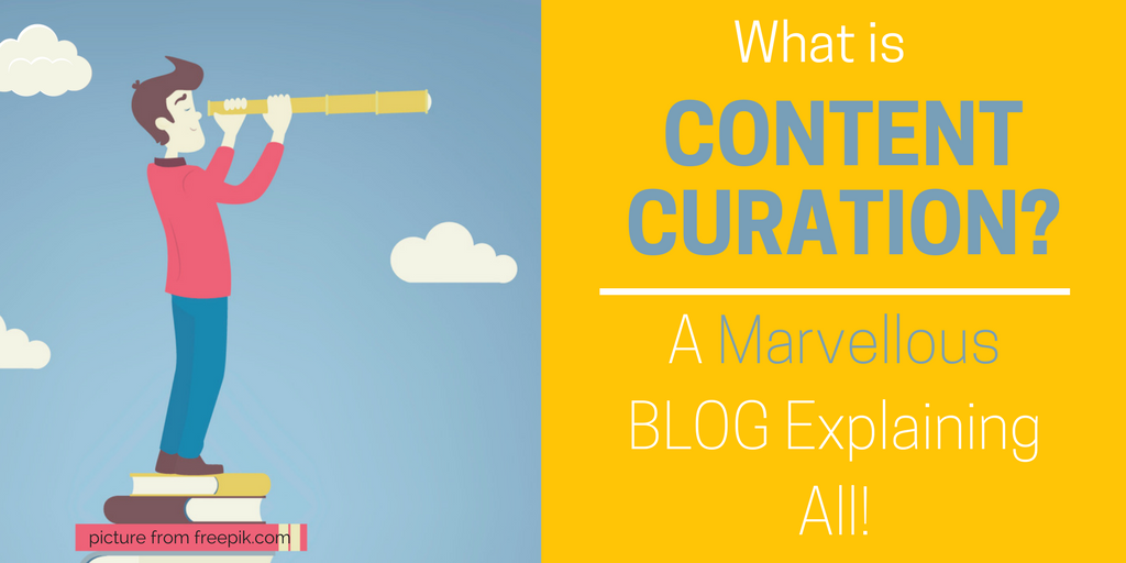 Content Curation: A Beginners Guide