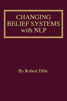 dilts_changing_belief_systems_with_nlp.j