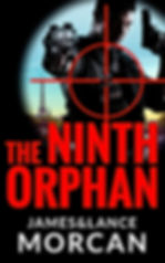The Ninth Orphan by James and Lance Morcan