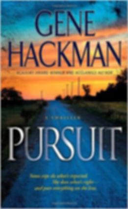 Pursuit by Gene Hackman