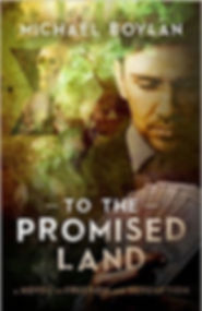 To the Promised Land by Michael Boylan