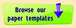 link to browse our paper templates