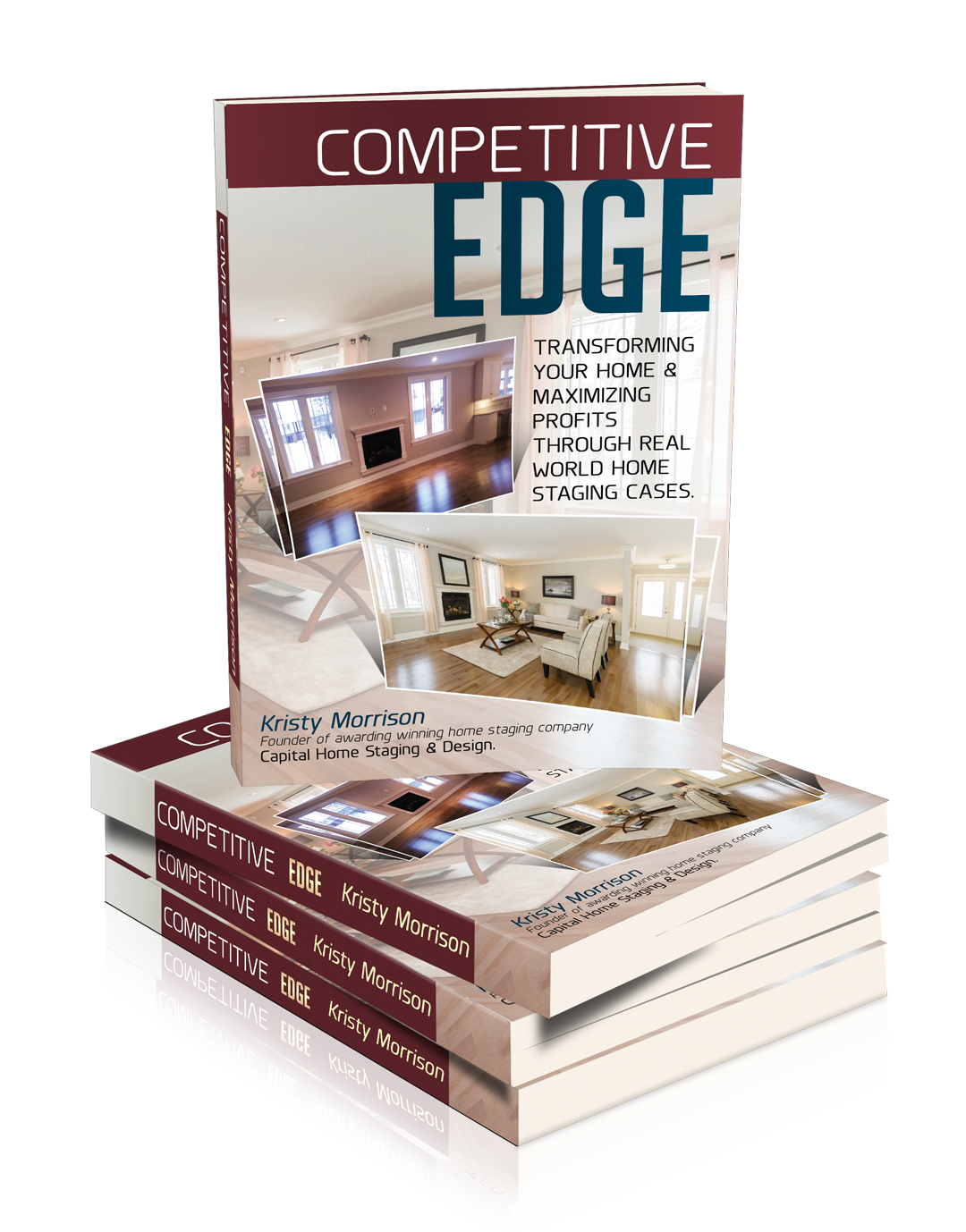 Competitive edge book spring 2014 capital home staging design ottawa home stager for Capital home staging and design
