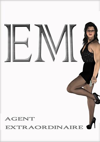 EM _Agent Extraordinaire