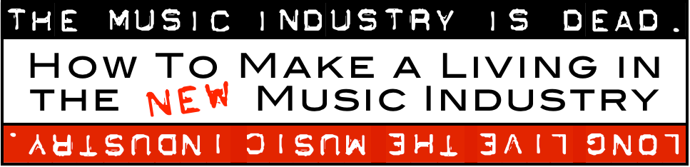 The Music Industry Is Dead. Music business advice by Tom Willett
