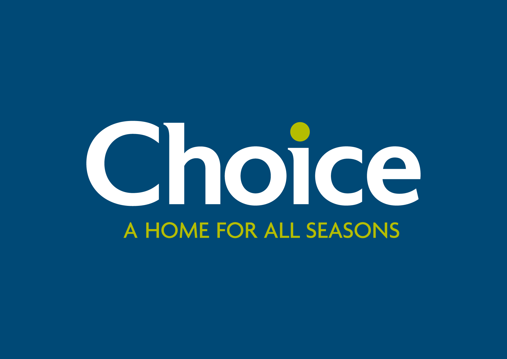 Choice Stores A Home For All Seasons