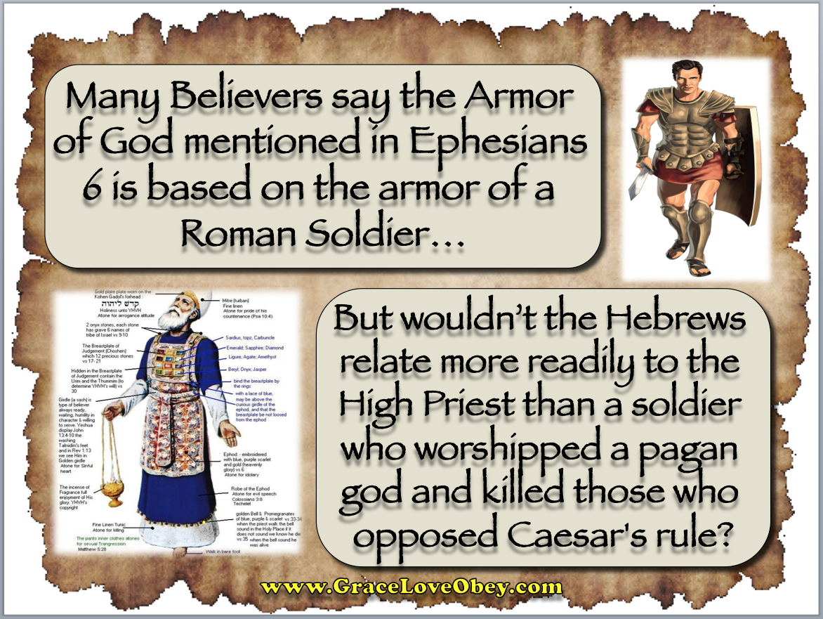 ephesians 6 armor of god roman soldier or high priest the