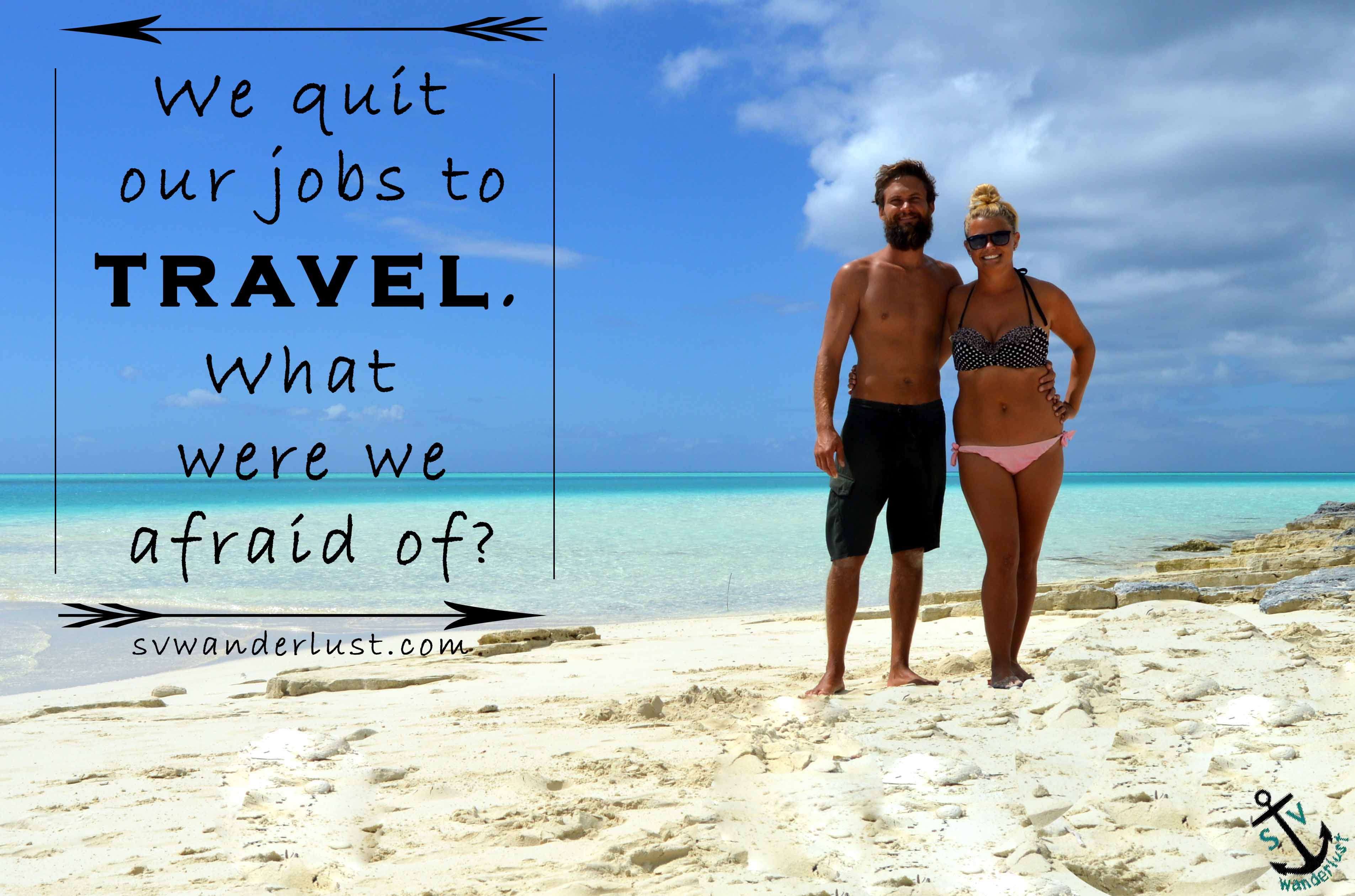 how s v wanderlust affords to sail full time around the caribbean when my husband ben and i first decided we were going to quit our jobs sell everything and buy a sailboat to travel the caribbean in our late 20s