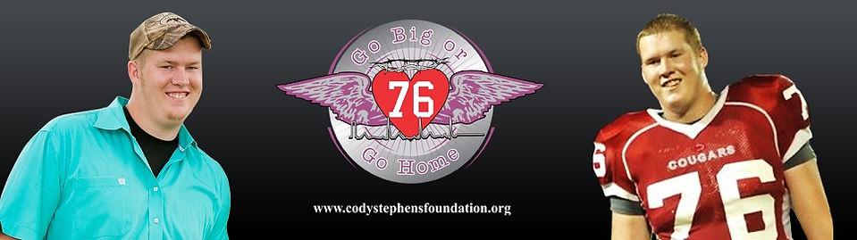 Cody Stephens Go Big or Go Home Memorial Foundation