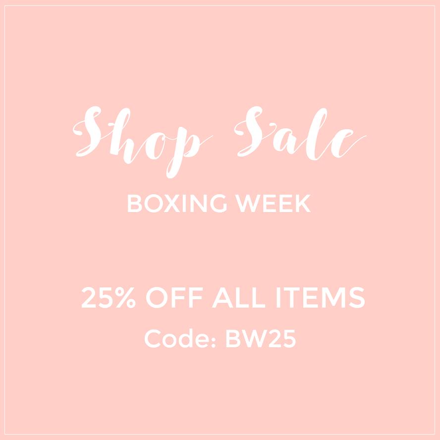 BOXING WEEK SHOP SALE: 25% OFF!