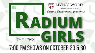 Radium Girls, LWLHS 2021 Fall Play - Presentation Image.png