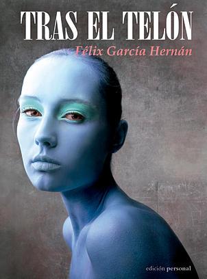 Tras el telón, de Félix García Hernán