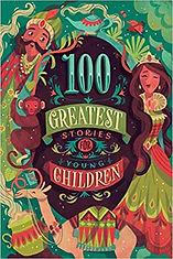 100 Greatest Stories For Older Children.