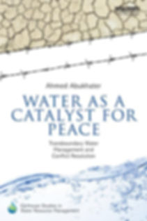Water as a catalyst for peace: transboundary water management and conflict resolution