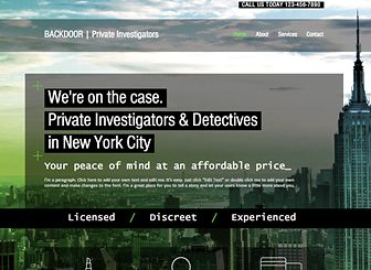 Private Investigators Template - Catch 'em all with this straightforward template. List your qualifications, detail your services, display testimonials, and watch the calls come in. Don't forget to upload photos and utliize the contact form to make the most out of the template. Open up the editor and start investigating today!