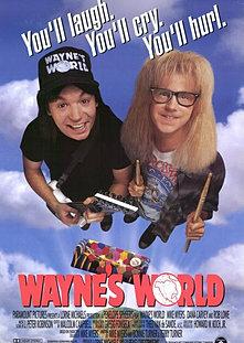 Waynes World, August 16th