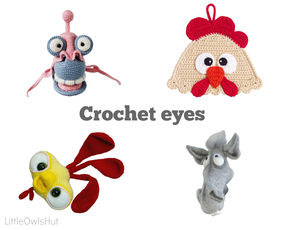 How to crochet the eyes for your toy | LittleOwlsHut Amigurumi ...