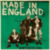 """ANTISOCIAL Made in England 7"""" (Green cover) limited to 25 copies"""