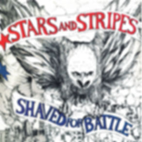 STARS AND STRIPES Shaved for Battle re-issued on Evil Records