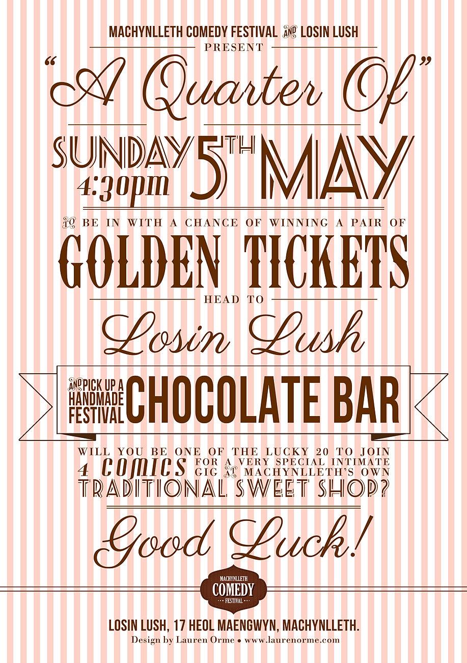 Machynlleth Comedy Festival Sweet Shop Gig Poster Design - A Quarter Of - Golden Tickets - Losin Lush - Henry Widdicombe - Emma Butler - Mach 2013
