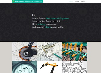 Mechanical Engineer Template - With minimal navigation, simple design, and a clean layout, this template lets you focus on your message. Customize the grid galleries to make a visual impact and edit the Resume page to show off your skills and qualifications. Start editing to make your presence known.