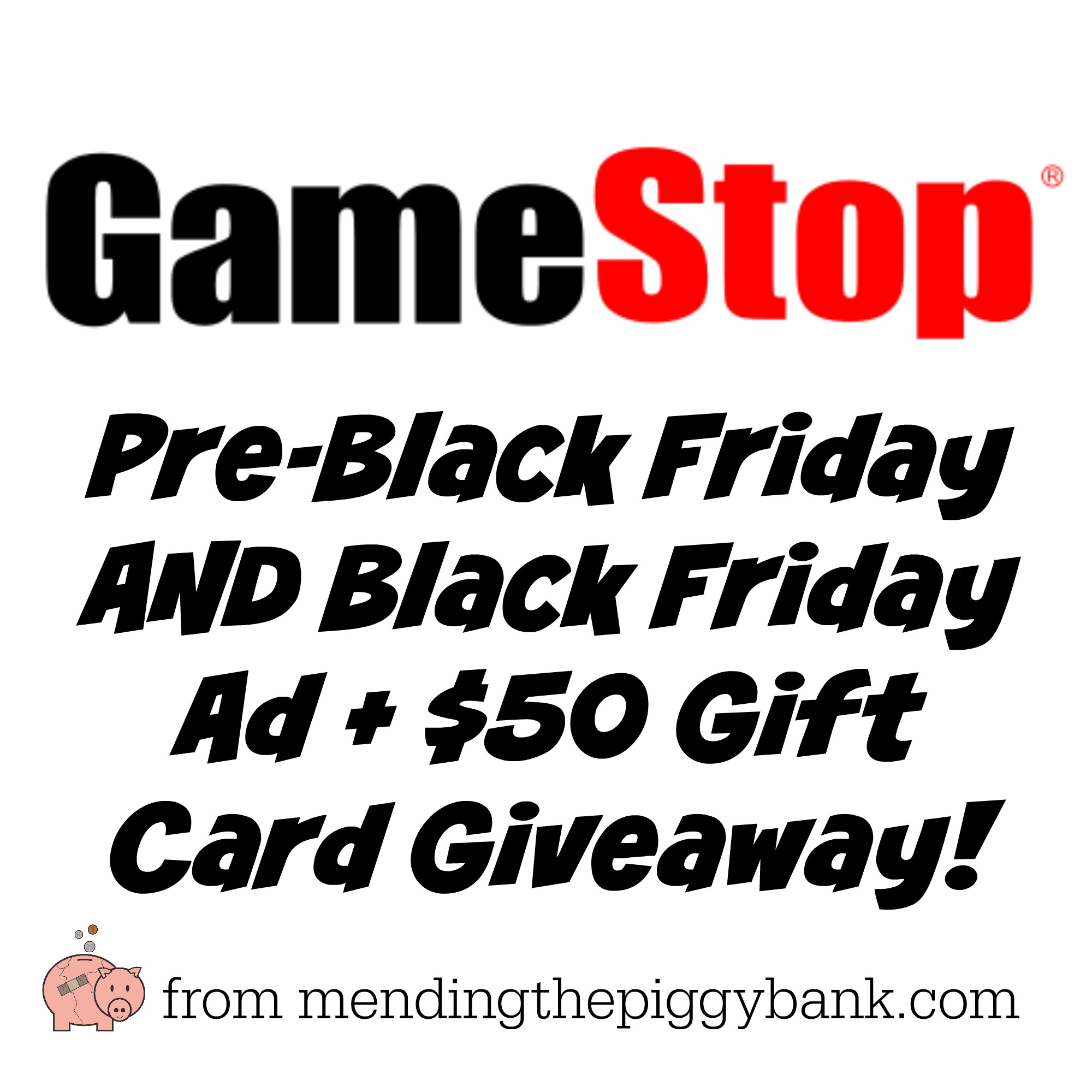 GameStop Pre-Black Friday and Black Friday Offers + $50 Gift Card ...