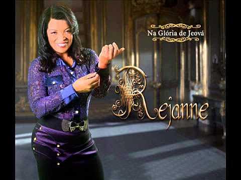 Rejanne - Na Gl�ria de Jeov� 2013