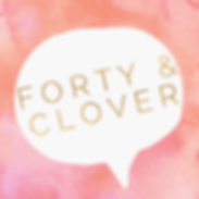 Forty & Clover
