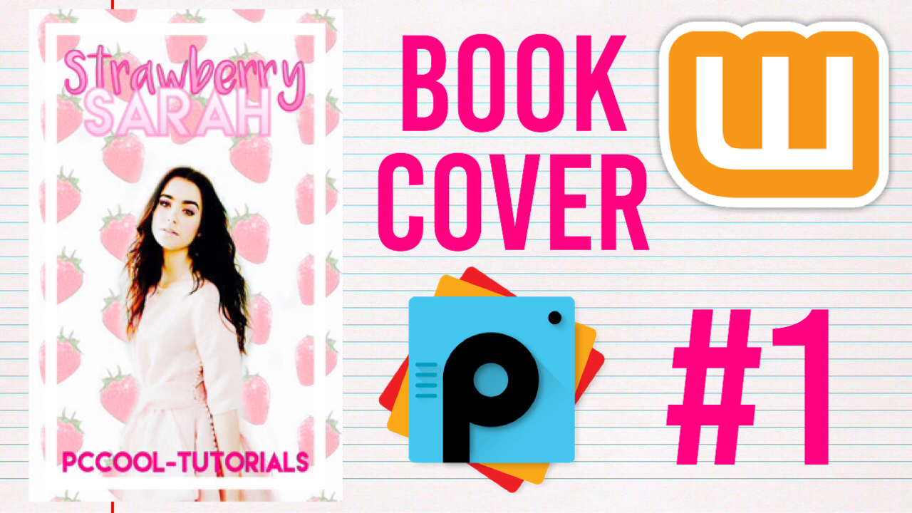 Picsart Book Cover Tutorial ~ Wattpad book cover using picsart pccool