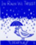 In Rain We Trust