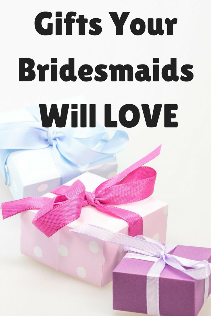 Gifts Your Bridesmaids Will LOVE | Bride2BrideBlog