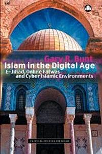 Gary R. Bunt, Islam in the Digital Age