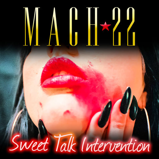 MACH * 22