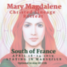 Mary Magdalene Christed Lineage Retreat