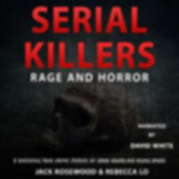 SerialKillers-Rage&Horror.jpg