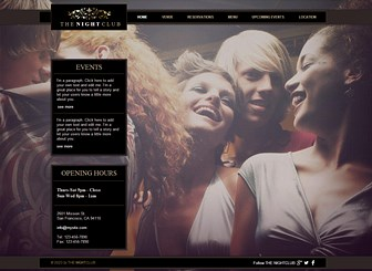 Night Club Template - This sexy website for clubs, bars and restaurants masters the art of edgy cool. Customize this template to allow customers to make reservations, peruse the menu, and preview upcoming events. Create a photo gallery to share the highlights of the night. Let the good times roll!