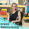 Do Triceps workout in the office