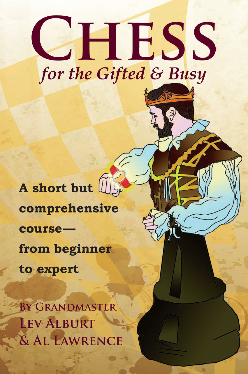 Chess for the Gifted and Busy