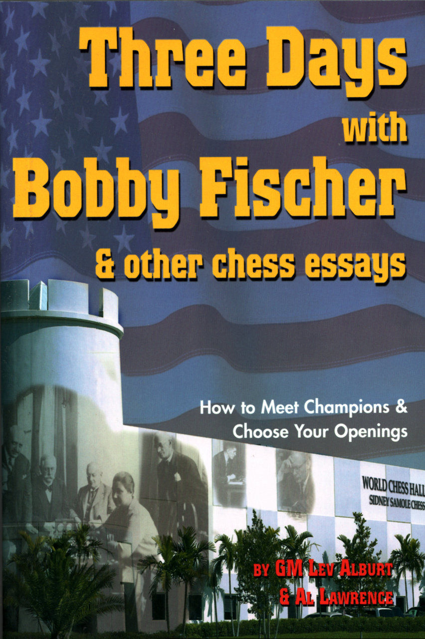 Three Days with Bobby Fischer