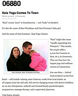 """Kaia Yoga Comes to Town"""
