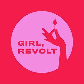 Girl+Revolt,+Large+Format,+Instagram+Siz