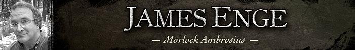 Author James Enge, Morlock Ambrosius, Blood of Ambrose, This Crooked Way, The Wolf Age