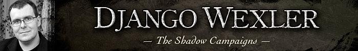 Shadow Campaigns Author Django Wexler The Ten Thousand Names