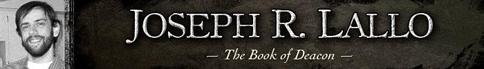 Joseph R. Lallo Author of the Book of Deacon