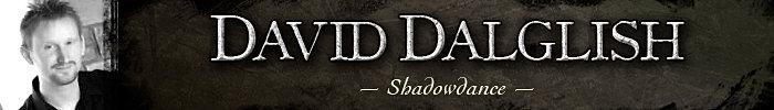 Author David Dalglish Shadowdance Dance of Shadows Blades Mirrors