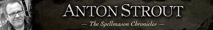 Spellmason Chronicles Author Anton Strout