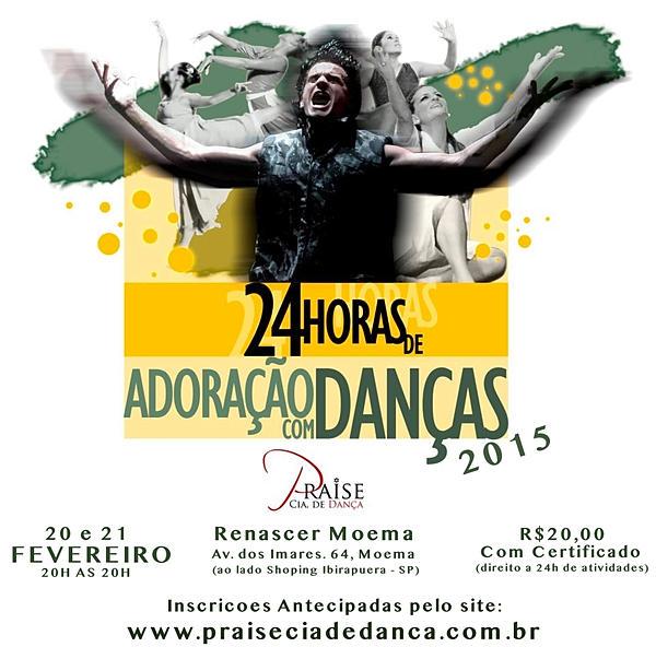24h de Adoração com Dancas - Praise Cia de Danca