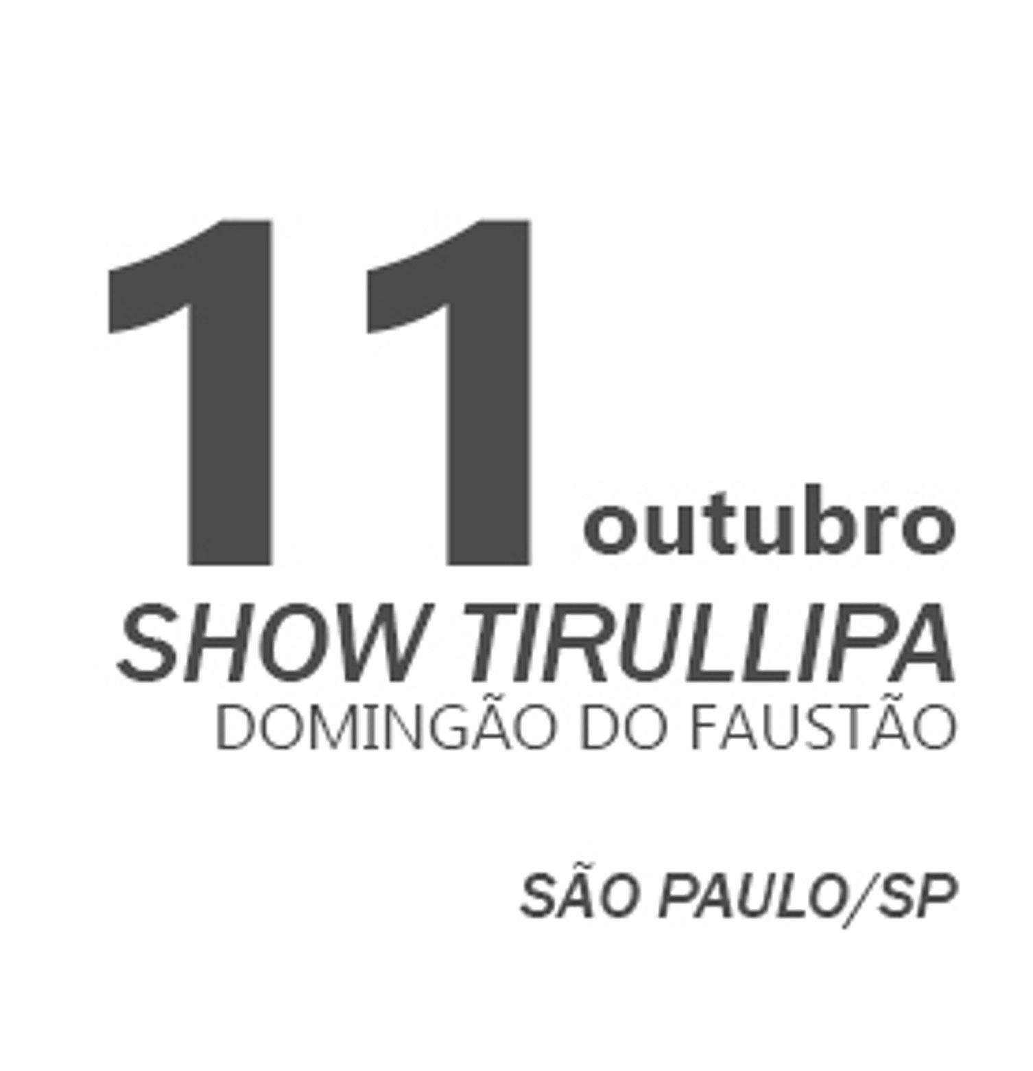 TIRULLIPA EM SÃO PAULO/SP