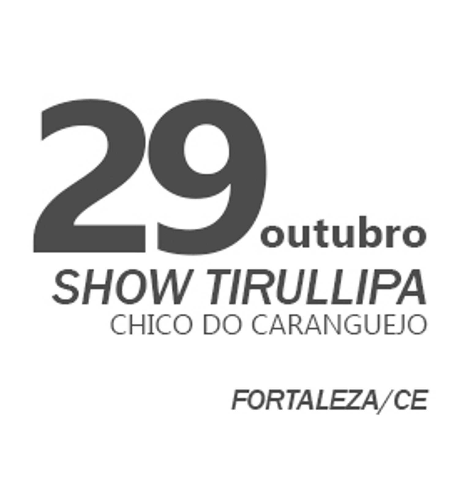 TIRULLIPA EM FORTALEZA/CE
